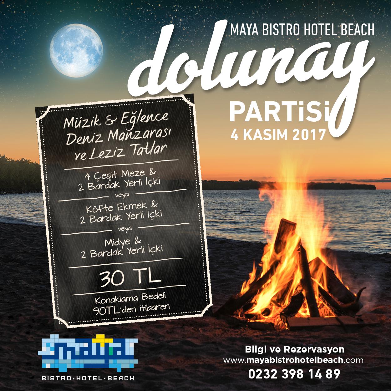 MAYA BISTRO HOTEL BEACH DOLUNAY PARTİSİ